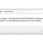 How Can I Resolve an 'MSVCP120.dll Is Missing' Issue?