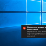 How to Fix: Display Driver has Stopped Responding and has Recovered