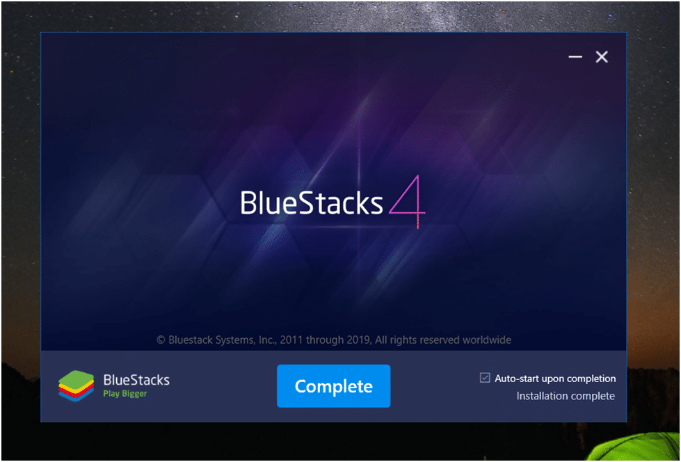 BlueStacks Installation Complete