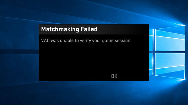 How to Fix VAC Unable to Verify your Game Session