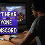 Fix: Can't Hear Anyone on Discord