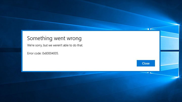 How to Fix Error Code 0x80004005 on Windows 10