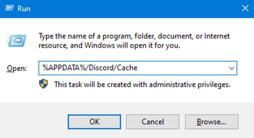 """Run Command """"%APPDATA%/Discord/Cache"""""""