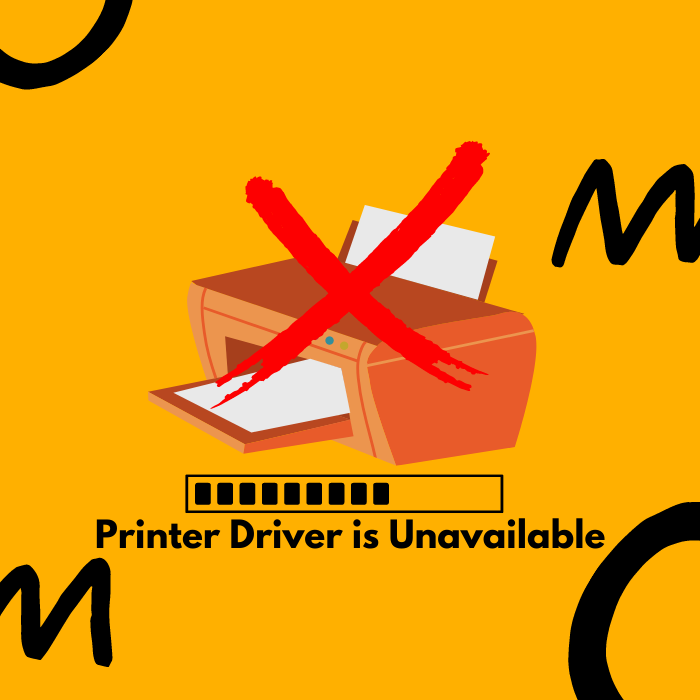 "Top Four Methods to Fix ""Printer Driver is Unavailable"" Error"