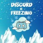 Easy Fixes When Discord App Freezes Error