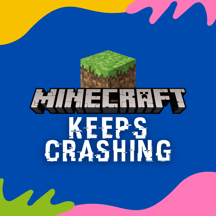 6 Easy Troubleshooting Steps to Fix Your Crashing Minecraft Game