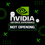 4 Ways to Fix NVIDIA GeForce Experience Not Opening