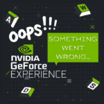 """[SOLVED] NVIDIA GeForce Experience """"Something went wrong. Try Restarting GeForce Experience"""""""