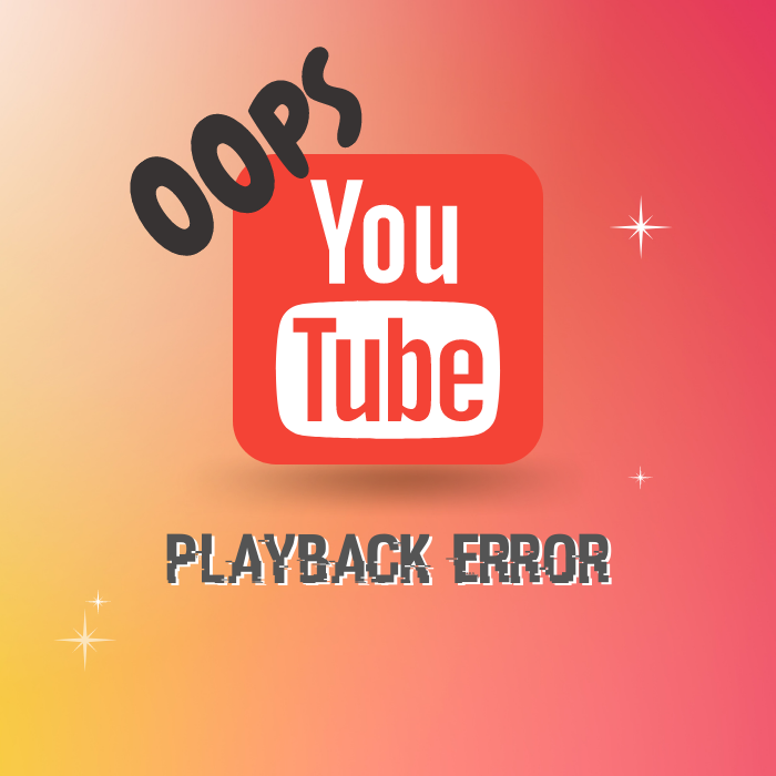 """Fixing the YouTube Error """"An Error Occurred Playback ID"""""""