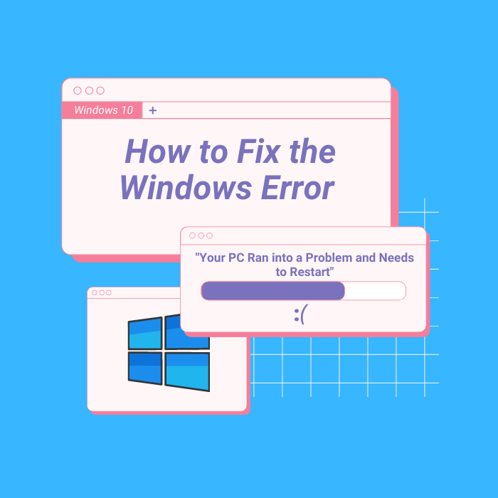 """How to Fix the Windows Error """"Your PC Ran Into a Problem and Needs to Restart"""""""